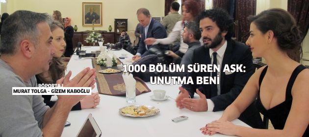 1000 BÖLÜM SÜREN AŞK: UNUTMA BENİ