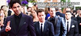 Entourage: Queens'in bağrından Hollywood'...