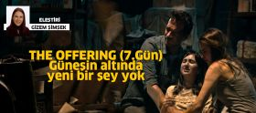 THE OFFERING - 7.Gün